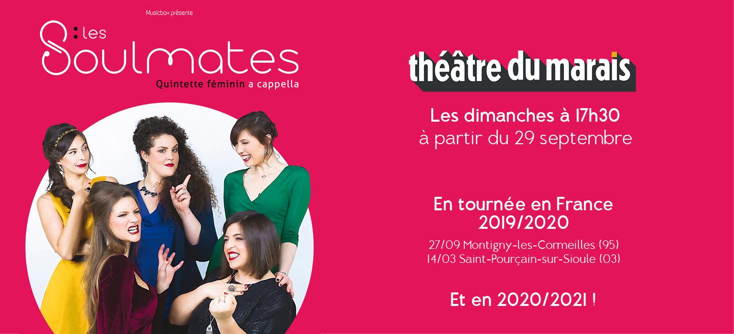 Les Soulmates au Théâtre du Marais et en tournée