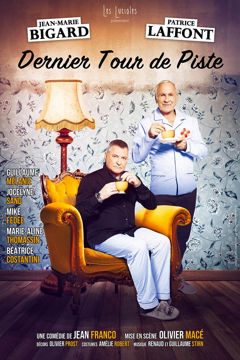 Affiche Dernier Tour de Piste avec Jean-Marie Bigard et Patrice Laffont